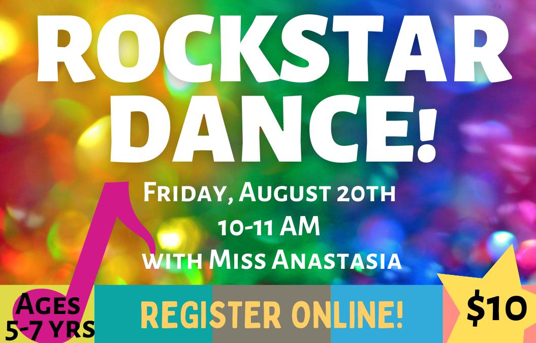 ROCKSTAR Dance Class! Aug 20th